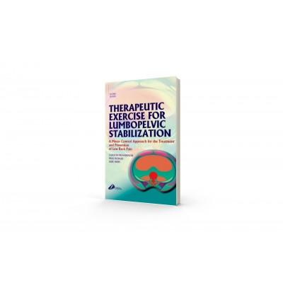 Therapeutic Exercise for Lumbopelvic Stabilization, Carolyn Richardson