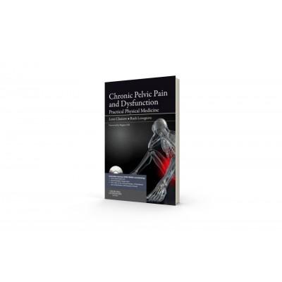 Chronic Pelvic Pain and Dysfanction, Leon Chaitow