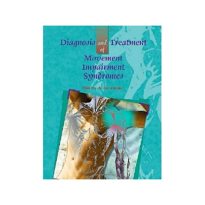 Diagnosis and treatment of Movement Impairment Syndromes, Shirley Sahrmann