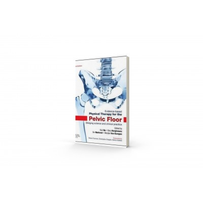 Evidence-Based Physical Therapy for the Pelvic Floor 2e, Kari Bo