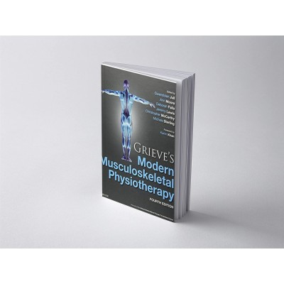 Grieve's Modern Musculoskeletal Physiotherapy - 4th edition