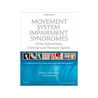 Movement System Impairment Syndromes of the Extremities, Cervical and Thoracic Spine