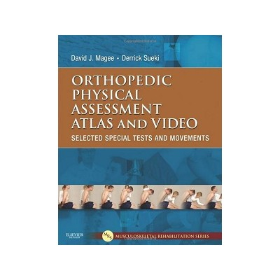 Orthopedic Physical Assessment Atlas and Video, Magee