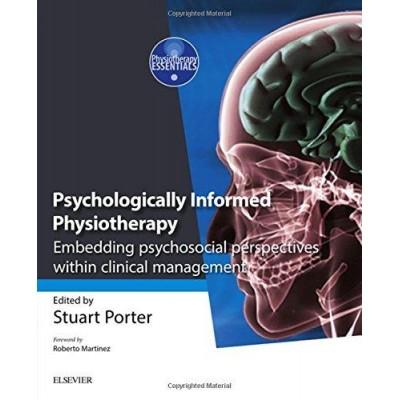 Psychologically Informed Physiotherapy, S. Porter