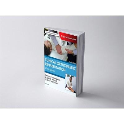 Clinical Orthopaedic Rehabilitation: A Team Approach 4th edition, S. Brent Brotzman