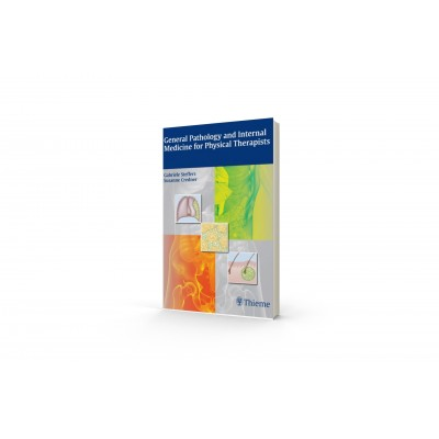 General Pathology and Internal Medicine for Physical Therapists - Steffers and Credner