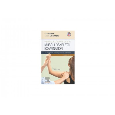 Handbook of Special tests in musculoskeletal examination, Hattam Paul