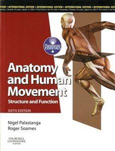 Anatomy and Human Movement, International Edition Nigel Palastanga