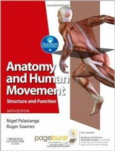 Anatomy and Human Movement, Nigel Palastanga