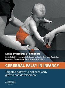 Celebral Palsy in infancy, Roberta B. Shepherd