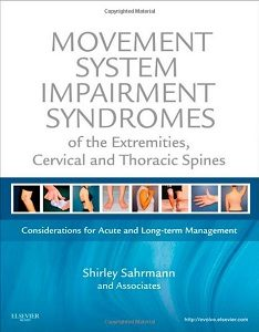 Movement System Impairment Syndromes of the Extremities, Cervical Shirley Sahrmann