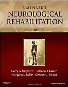 Neurological Rehabilitation 6th ed, Darcy Ann Umphred