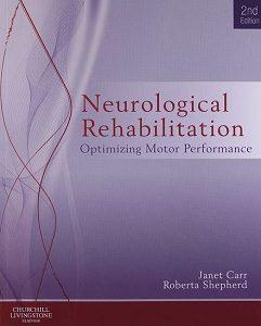 Neurological Rehabilitation, Janet H. Carr