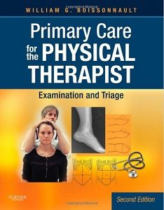 Primary Care for the Physical Therapist, William G. Boissonnault
