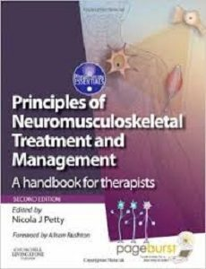 Principles of Neuromusculoskeletal Treatment and Management, Nicola J. Petty